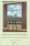 Making Up the Mind