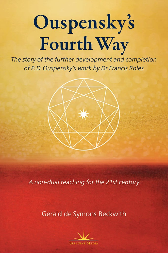 Ouspensky's Fourth Way by Gerald Beckwith